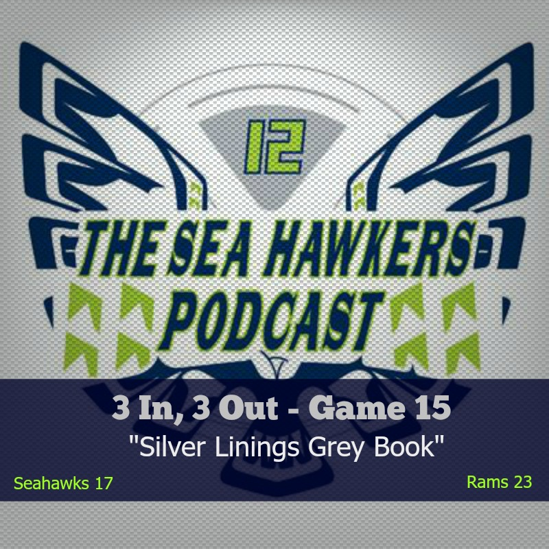 seahawkers_pod_game_15_rams_sesahawks